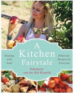 A Kitchen Fairytale Healing with food