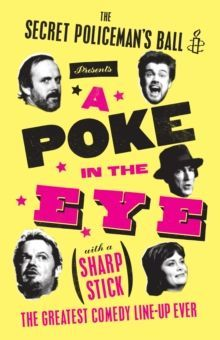A Poke in the Eye : Amnesty Presents the Best of the Secret Policeman's Ball