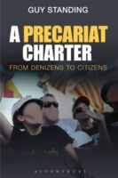A Precariat Charter : From Denizens to Citizens