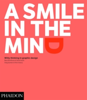 A Smile in the Mind - Revised and Expanded Edition Witty Thinking in Graphic Design