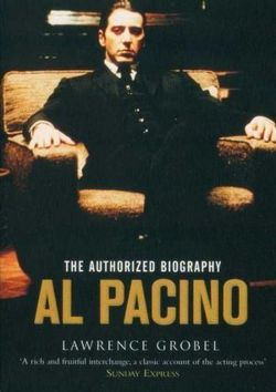 Al Pacino The Authorized Biography