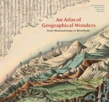 An Atlas of Geographical Wonders