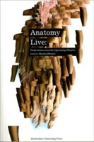 Anatomy Live Performance and the Operating Theatre