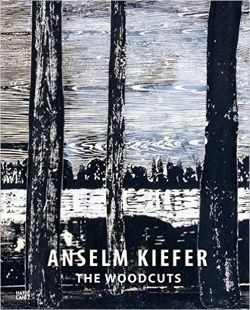 Anselm Kiefer The Woodcuts