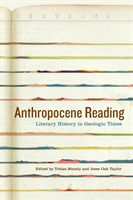 Anthropocene Reading Literary History in Geologic Times