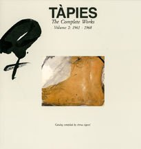 Antoni Tàpies – Complete Works vol. II: 1961-1968