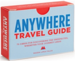 Anywhere - Travel Guide 75 Cards for Discovering the Unexpected, Wherever Your Journey Leads