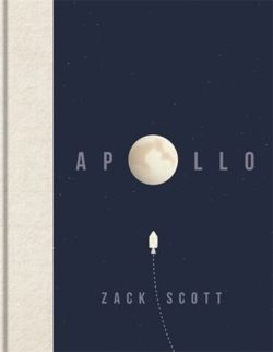 Apollo : The extraordinary visual history of the iconic space programme
