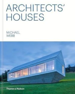 Architects' Houses. Michael Webb