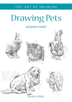 Art of Drawing: Drawing Pets Dogs, Cats, Horses and Other Animals