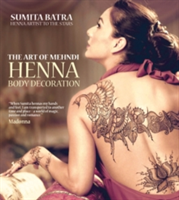 Art of Mehndi Henna Body Decoration