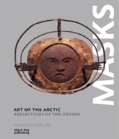Art of the Arctic Reflections of the Unseen