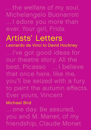 Artists' Letters: Leonardo da Vinci to David Hockney