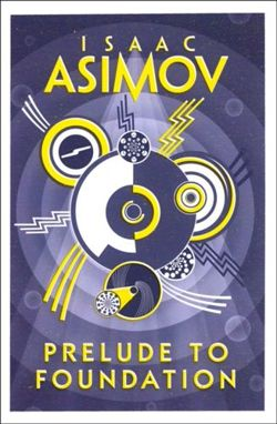 Asimov: Prelude to Foundation