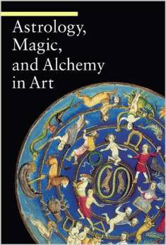 Astrology, Magic, and Alchemy in Art (Guide to Imagery)