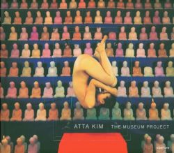 Atta Kim: The Museum Project