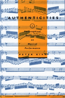 Authenticities Philosophical Reflections on Musical Performance