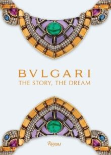 BVLGARI : Stories of Gems and Jewels