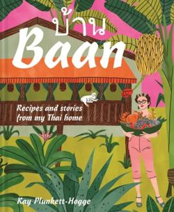 Baan : Recipes and stories from my Thai home