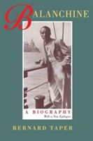 Balanchine A Biography, With a new epilogue