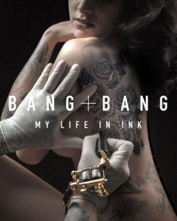 Bang Bang : My Life in Ink