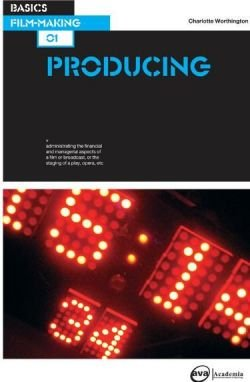Basics Film-Making: Producing