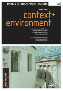 Basics Interior Architecture: Context and the Environment