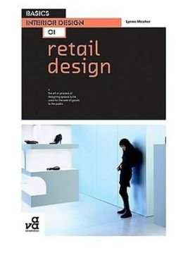 Basics Interior Design: Retail Design