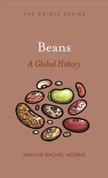 Beans : A Global History