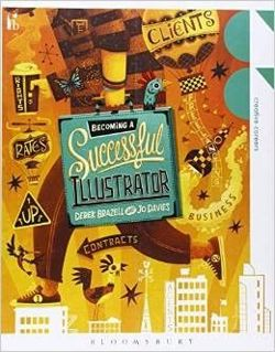 Becoming a Successful Illustrator (Creative Careers)