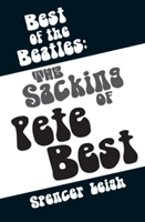 Best of the Beatles The sacking of Pete Best