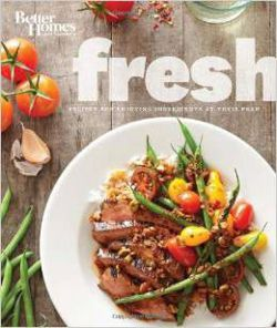 Better Homes and Gardens Fresh Cookbook
