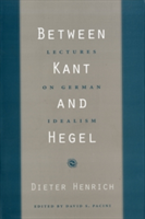 Between Kant and Hegel Lectures on German Idealism