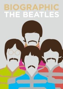 Biographic: The Beatles