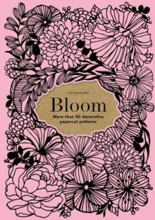 Bloom : More than 50 decorative papercut patterns