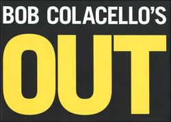 Bob Colacello's Out