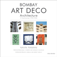 Bombay Art Deco Architecture A Visual Journey (1930-1953)