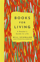 Books for Living a reader's guide to life