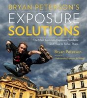 Bryan Peterson's Exposure Solutions