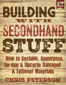 Building with Secondhand Stuff, 2nd Edition