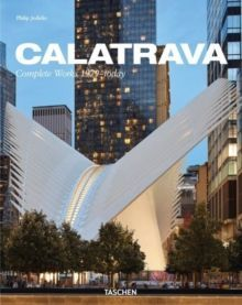 Calatrava. Complete Works 1979-today