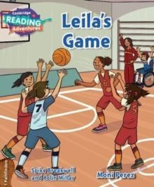 Cambridge Reading Adventures:  Leila's Game 1 Pathfinders