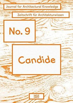 Candide. Journal for Architectural Knowledge: No. 9