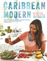 Caribbean Modern Recipes from the Rum Islands