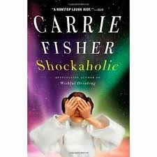 Carrie Fisher: Shockaholic