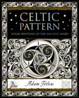 Celtic Pattern Visual Rhythms of the Ancient Mind