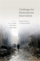 Challenges for Humanitarian Intervention Ethical Demand and Political Reality