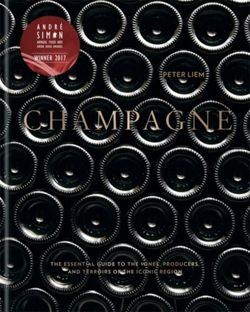 Champagne: The essential guide to the wines