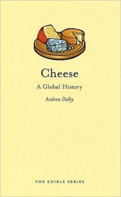 Cheese - A Global History