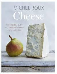 Cheese: The essential guide to cooking with cheese, over 100 recipes